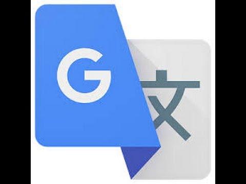 How to use Google Translate | P.C ...............