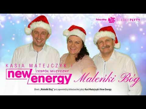 KASIA MATEJCZYK I NEW ENERGY - Maleńki Bóg (Official Audio)
