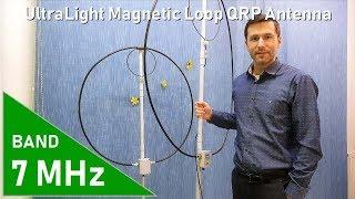 40M UltraLight QRP magnetic loop antenna + TEST [ XIEGU X5105 ]