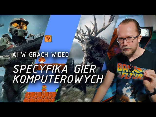 Specyfika gier komputerowych | AI w grach wideo 1/6