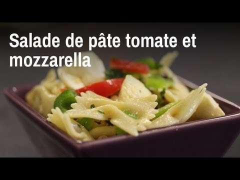 Recette de salade de p tes aux tomates et la mozzarella youtube - Pate a la mozzarella ...