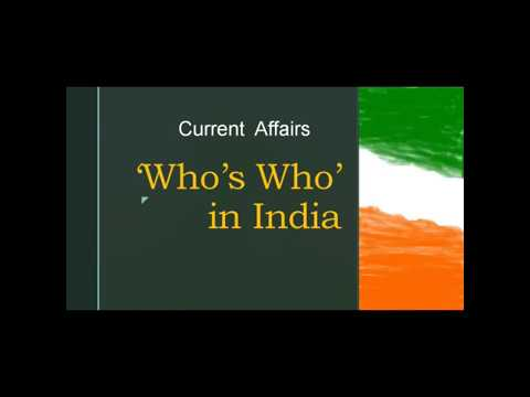 Who's who in India I Current Affairs India l UPSC l SSC l PSC