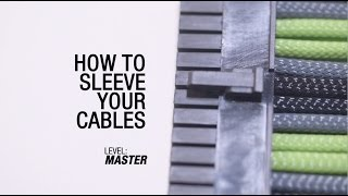 GeForce Garage: Cross Desk Series, Video 2 – How to Sleeve Your Cables