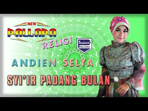 New Pallapa Religi - Syi'ir Padang Bulan - Andien Selya [ Official ]