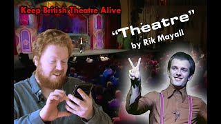 Theatre by Rik Mayall - Read by Mark S.W. | #KeepBritishTheatreAlive