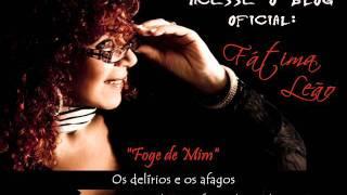 Fátima Leão - Foge de Mim