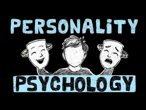 What is Personality? – Personality Psychology