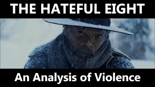 The Hateful Eight: An Analysis of Violence