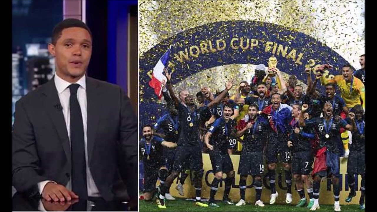 Trevor Noah Accused Of Racism After Saying Frances World Cup Champs Are From Africa