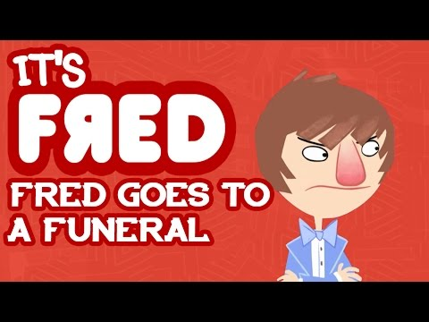Fred Goes to a Funeral – It's Fred!