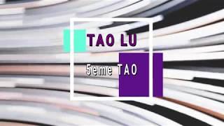 Les Educatifs Tao Lu   5ème Tao