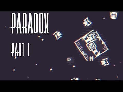 Paradox: Part 1- Sneaky Space Pirates