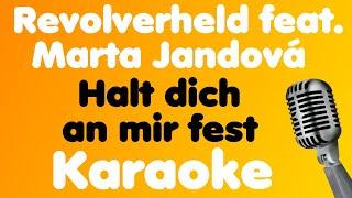 Revolverheld • Halt dich an mir fest (feat. Marta Jandová) • Karaoke