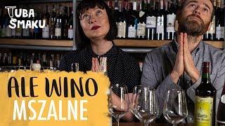 WINO MSZALNE - wszystko, co musisz wiedzieć! | Ale Wino i Tuba Smaku
