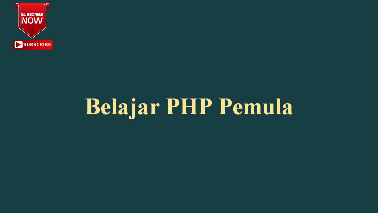 14 Belajar PHP Pemula # ForEach