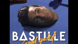 Bastille Good Grief Audio