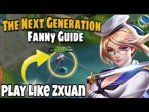 Play Fanny Like Zxuan | Full Fanny Guide and important Cable Combo | Mobile Legends