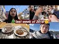 LAST WEEK OF 2018 VLOG | spending time with loved ones