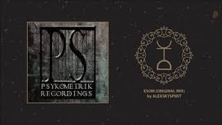 Alexskyspirit - Esom (Original Mix)