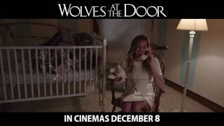 Wolves At The Door - Official Trailer