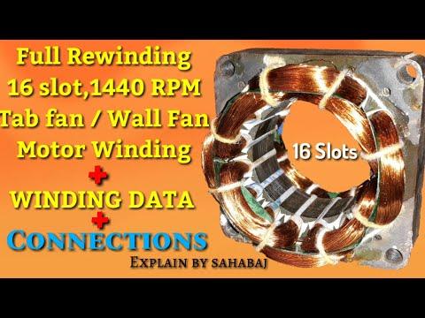 Full Rewinding 16 Slot, 1440 RPM, Table fan Or Wall Fan Motor Winding Hindi  by sahabaj khan - YouTube