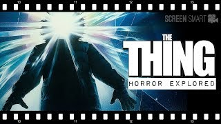 The Horror of THE THING (1982) | Screen Smart