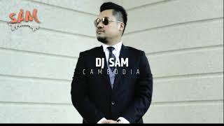 NanG SaM - ចង់បានប្តីបារាំង(អត់យូរហេវ)Remix - DJ SAM CAMBODIA