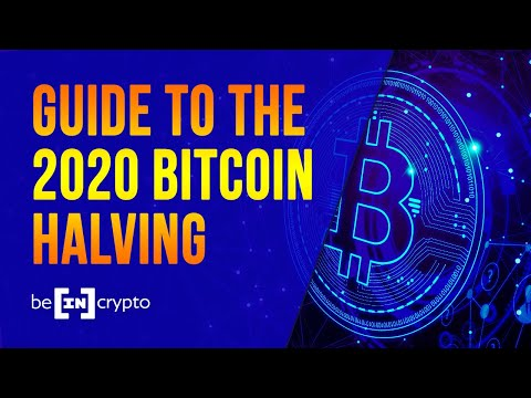 ALL YOU NEED TO KNOW ABOUT THE BITCOIN HALVING 2020