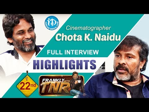Chota K Naidu Exclusive Interview Highlights || Frankly With TNR#22 || Talking Movies with iDream
