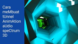 Cara membuat tunnel animation 3D - Adobe After Effect Tutorial