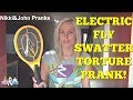 Electric Fly Swatter Torture Prank