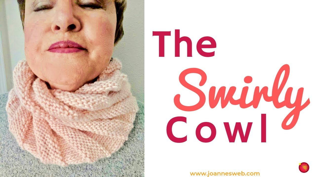 The Swirly Cowl Knitting A Twisted Scarf Youtube