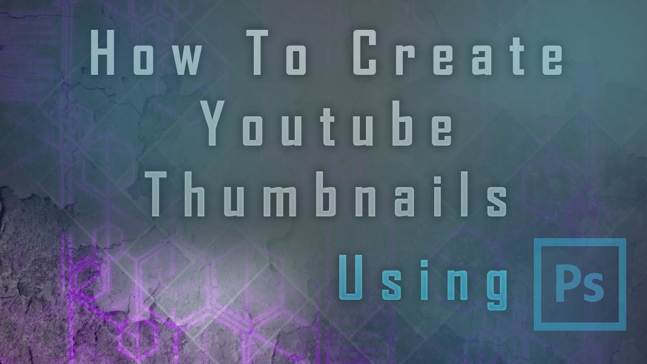 how to create a youtube thumbnail