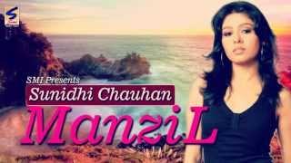 Manzil | Sunidhi Chouhan | Khwaab | Manzil Kareeb Si Par Maade Naseeb Si | Heart Touching Song 2014