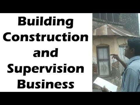 Building Construction and Supervision Business