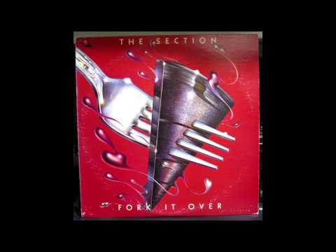 The Section - Fork It Over (Jazz Rock / Funk / Jazz Fusion) (1977) (Full Album)