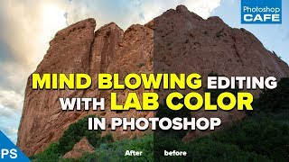 MIND BLOWING photo editing with LAB in PHOTOSHOP | Photoshop on steroids!