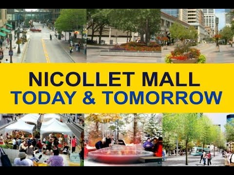 Nicollet Mall: Today and Tomorrow