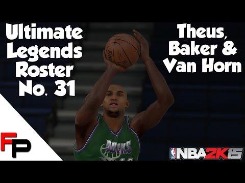 NBA 2K15 - Reggie Theus, Vin Baker & Keith Van Horn - Ultimate Legends Roster - Update 31