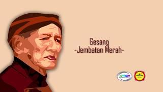 Gesang - Jembatan Merah (Official Lyric Video)