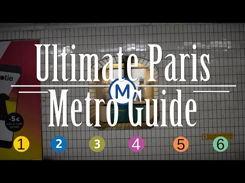 Riding The Metro In Paris: The Complete Video Guide