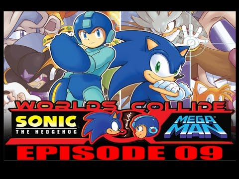 Sonic/Mega Man: When Worlds Collide - Episode 09