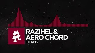 [Trap] - Razihel & Aero Chord - Titans [Monstercat Release] Mp3