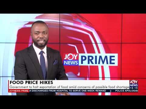 Gov't to halt exportation of food amid concerns of possible food shortage - Joy News Prime (14-9-21)