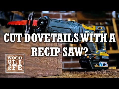 Dovetails with a Reciprocating Saw?