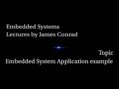 Embedded Systems:  Embedded Systems Application Example