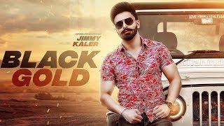 ... #blackgold #jimmykaler #straightouttamohali download gabruu a...