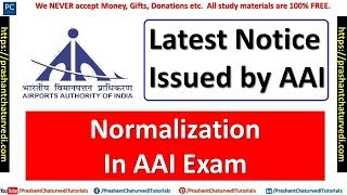 Check Latest Notice Issued by AAI | What is Normalization | Normalization in AAI Exam |