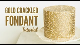 Gold Crackled Fondant Technique   Sugar Geek Show