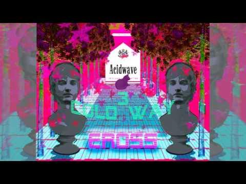 EROSS // ACIDWAVE (2017 FULL ALBUM  )